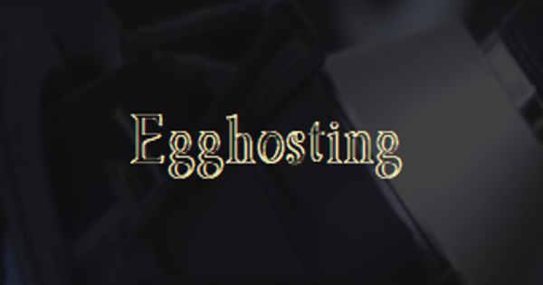 Egghosting