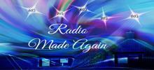 Radio Made Again