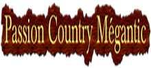 Passion Country Megantic
