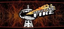 Radio Shouting Fire