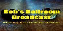 Bobs Ballroom Broadcast