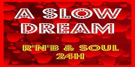 A Slow Dream RnB Soul