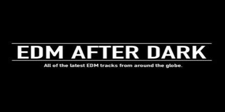 EDM After Dark