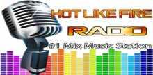 Hot Like Fire Radio