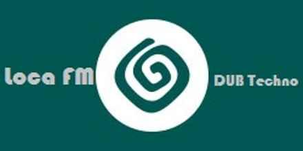 Loca FM DUB Techno