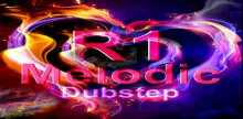 R1 Melodic Dubstep