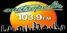 Metropolis 103.9 FM