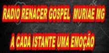 Radio Renacer Gospel Muriae Mg