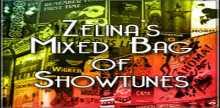 Zelinas Mixed Bag of Showtunes