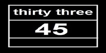 Thirty Three 45