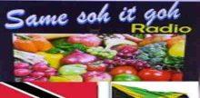 Same Soh It Goh Radio