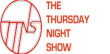 The Thursday Night Show