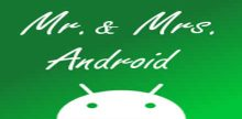 Mr & Mrs Android