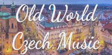 Old World Czech Music