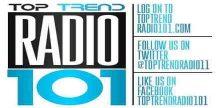 Top Trend Radio 101
