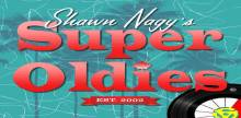 Shawn Nagys Super Oldies