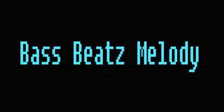 Bass Beatz Melody