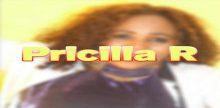 Pricilla R