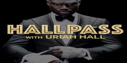 Hall Pass with Uriah Hall