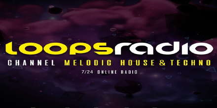 Melodic House & Techno - Loops Radio