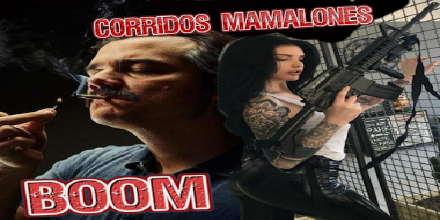 Corridos Mamalones Boom