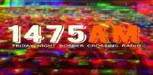 Friday Night Border Crossing Radio