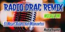Radio Drac Remix Music FM
