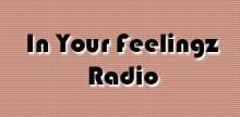 In Your Feelingz Radio