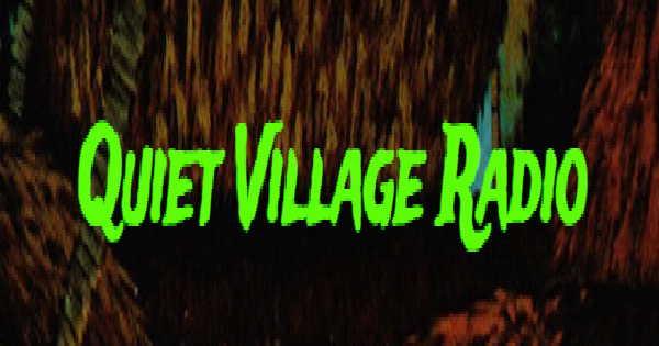 Quiet Village Radio