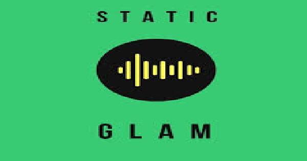 Static: Glam
