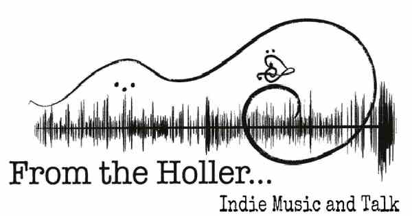 From the Holler Indie Music & Talk