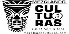 Mezclando Culturas Old School