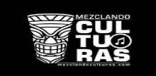 Mezclando Culturas Radio