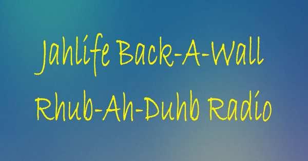 Jahlife Back-A-Wall Rhub-Ah-Duhb Radio