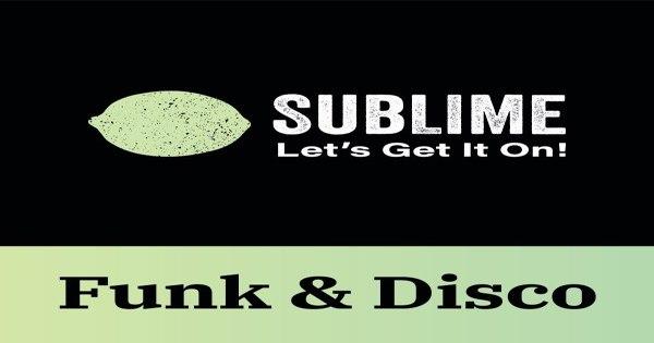 Sublime Funk & Disco