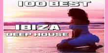 100 Best Ibiza Deep House